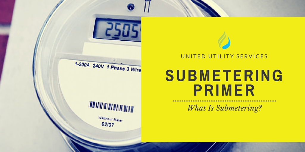 Submetering Primer: What Is Submetering?