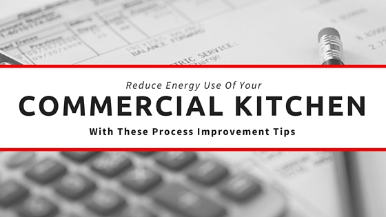 How To Reduce Energy Use Of Commercial Kitchens